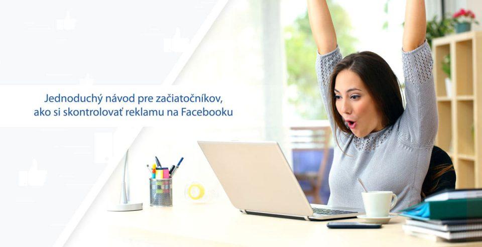kontrola reklamy na facebooku
