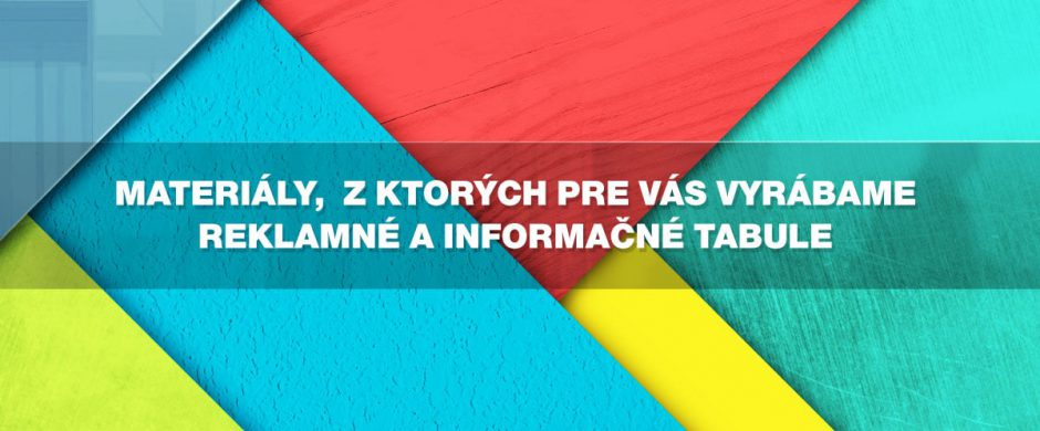 Výroba informačných a reklamných tabúľ