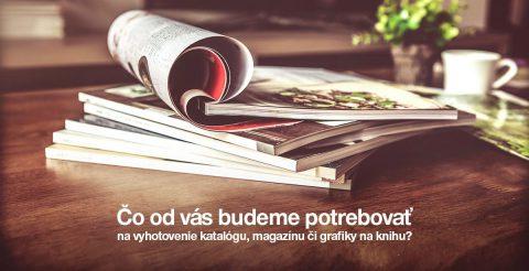 vyhotovenie katalógu, magazínu či grafiky na knihu